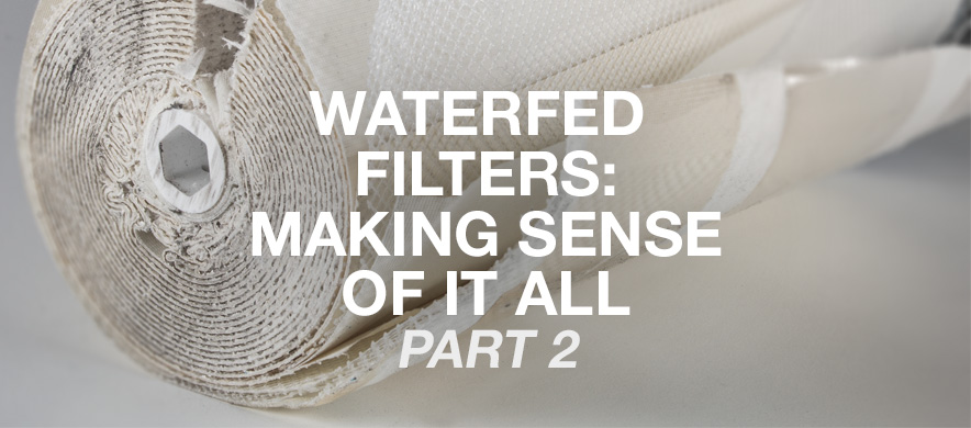 WaterFed Filters part 2